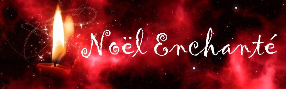 Noelenchanteecriture 1